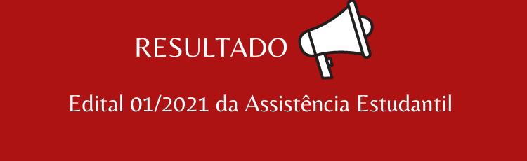 Resultado Assistência Estudantil 2021