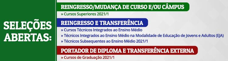Seleções 2021: transferência, reingresso, mudança de curso,portador