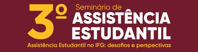3º Seminário de Assistência Estudantil