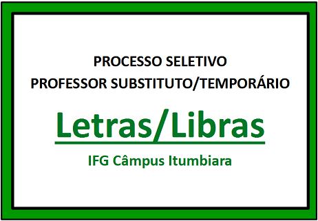 Processo seletivo de professor subtituto/temporário Letras/Libras