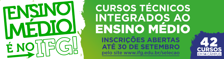 Abertas as inscrições para as seleções de cursos técnicos do IFG