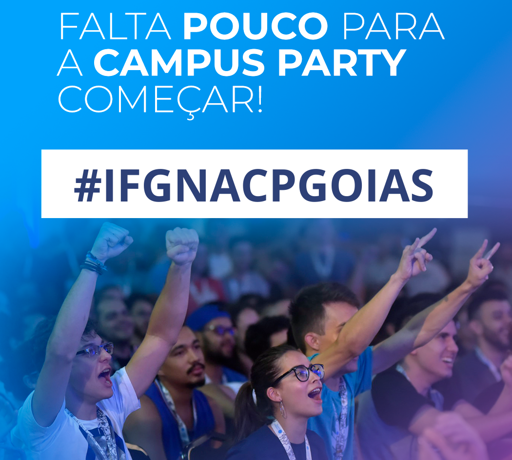IFG na Campus Party Goiás