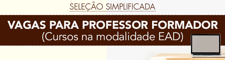 Seleção simplificada para professores formadores