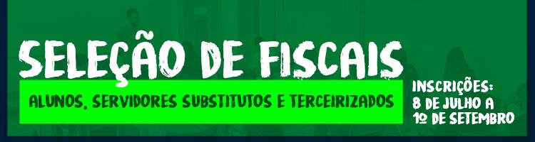 Seleção de Fiscais - alunos e servidores